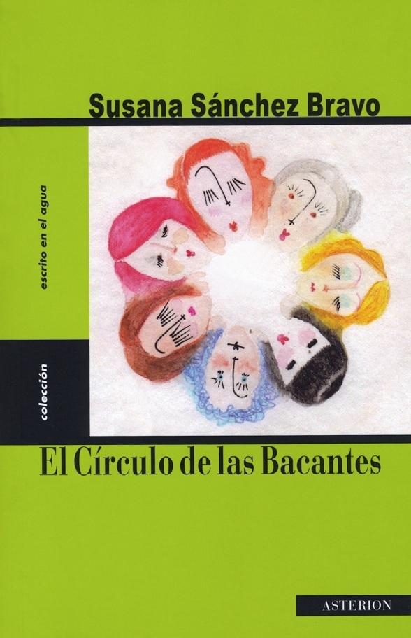 """Extracto de """"El círculo de las Bacantes"""", de Susana Sánchez Bravo"""